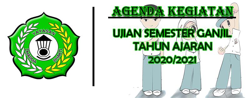 JADWAL UJIAN SEMESTER GANJIL TAHUN PELAJARAN 2020/2021 ...